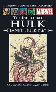 The Incredible Hulk: Planet Hulk, Part 1