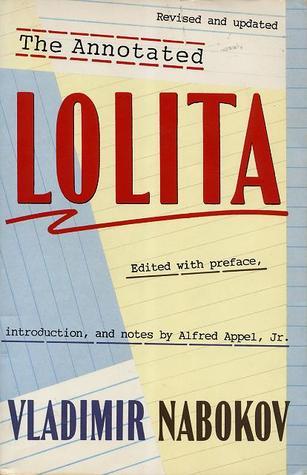 The Annotated Lolita by Vladimir Nabokov