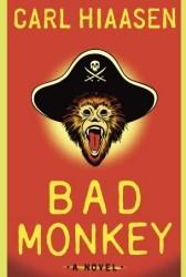 Bad Monkey by Carl Hiaasen