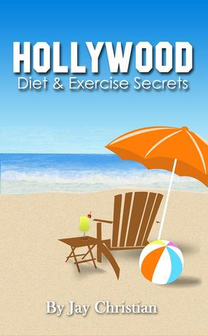 Hollywood Diet & Exercise Secrets