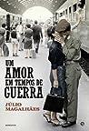 Um Amor em Tempos de Guerra