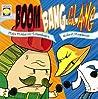 Boom Bang Clang