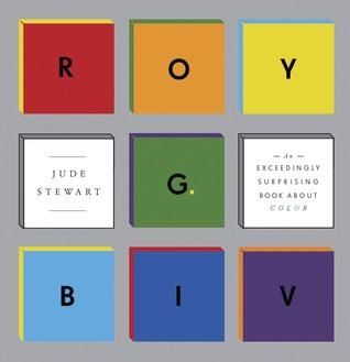 Roy G Biv by Jude Stewart