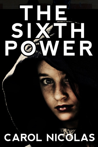 The Sixth Power by Carol Nicolas