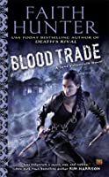 Blood Trade (Jane Yellowrock, #6)