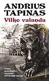 Vilko valanda by Andrius B. Tapinas