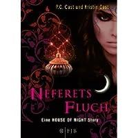 Neferets Fluch (House of Night Novellas, #3)
