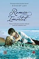 Romeu Imortal (Juliet Immortal #2)