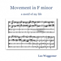 Movement in F minor - a motif of my life