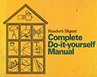 New complete do it yourself manual by readers digest association complete do it yourself manual solutioingenieria Gallery