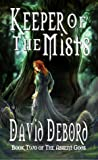 Keeper of the Mists (The Absent Gods, #2)