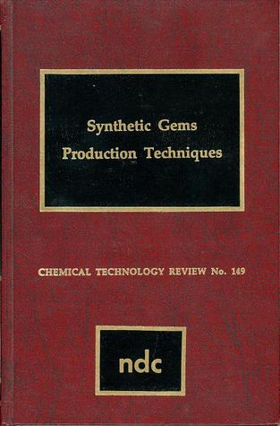 Synthetic Gems, Production Techniques
