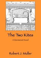 The Two Kites (Menmenet, #1)