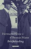 Briefwisseling Herman Hesse - Thomas Mann