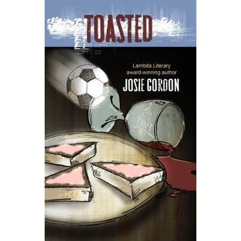 Toasted (Lonnie Squires Mystery Series Book 2)