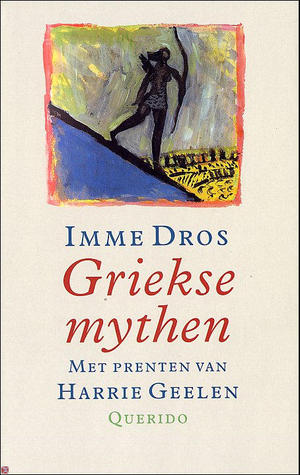 Griekse Mythen By Imme Dros