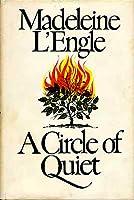 A Circle of Quiet (Crosswicks Journals, Book 1)