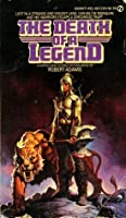 The Death of a Legend (Horseclans, #8)