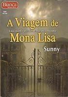 A Viagem de Mona Lisa (Monère: Children of the Moon, #4)