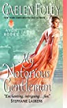 My Notorious Gentleman (Inferno Club, #6)