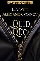 Quid Pro Quo (Market Garden, #1)