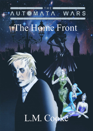 The Home Front (The Automata Wars #1)