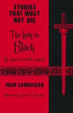 The Lady in Black: La dama de vestido negro (Stories That Must Not Die, #9)