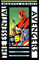 The Essential Avengers Vol. 1 (The Essential Avengers, #1)