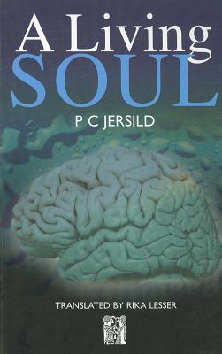 A Living Soul by P.C. Jersild