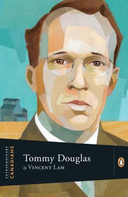 Tommy Douglas by Vincent Lam