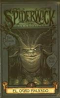 El ogro malvado (Las crónicas de Spiderwick, #5)