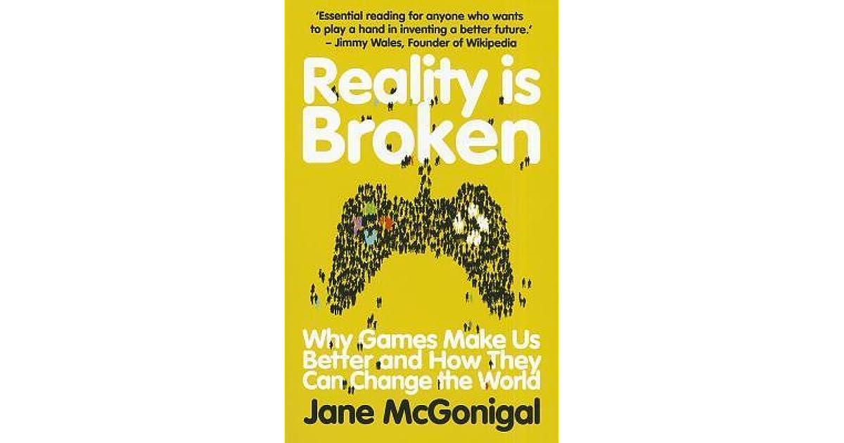 Broken reality jane pdf is mcgonigal