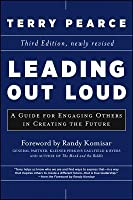 Leading Out Loud: Inspiring Change Through Authentic Communication