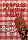 PROFILES IN BARBEQUE SAUCE The Psychedelic Firesign Theatre O... by David Ossman