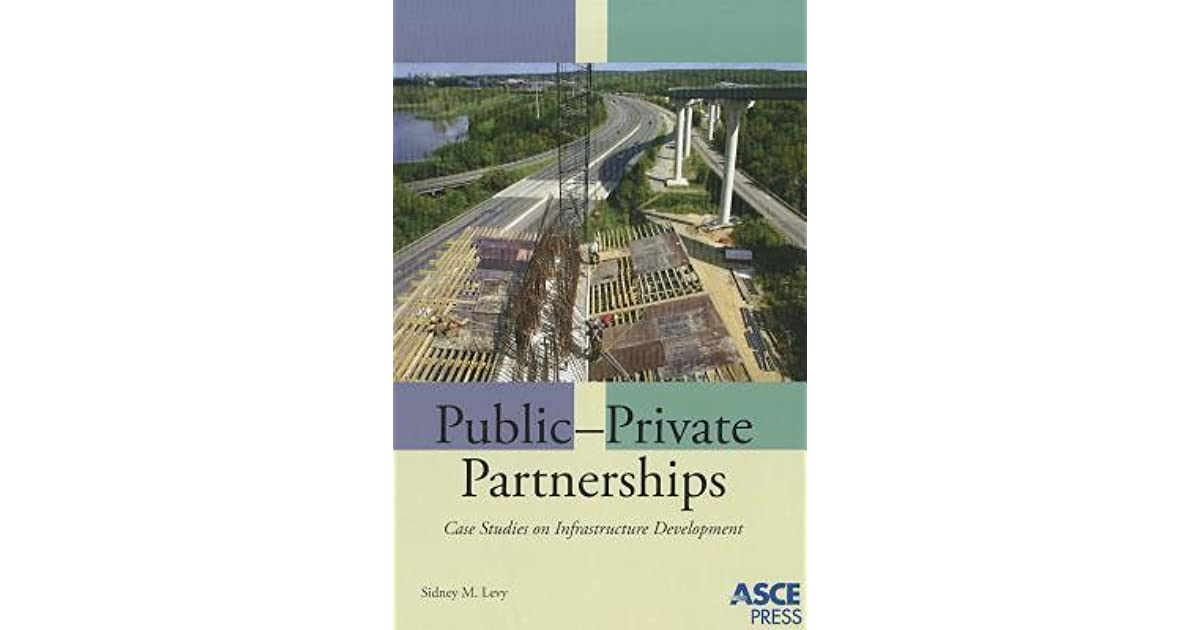 Public-Private Partnerships: Case Studies on Infrastructure Development