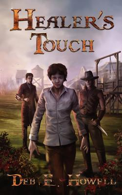 Healer's Touch by Deb E. Howell