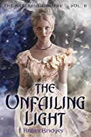 The Unfailing Light (Katerina, #2)