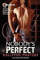 Nobody's Perfect (Rescue Me Saga, #3)