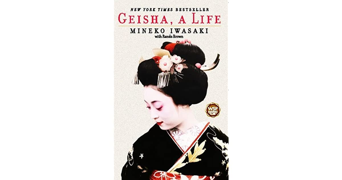 Did the life of geishas