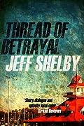 Thread of Betrayal (The Joe Tyler Series, #3)