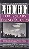 Phenomenon: Forty Years of Flying Saucers