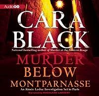 Murder Below Montparnasse: An Aimee Leduc Investigation