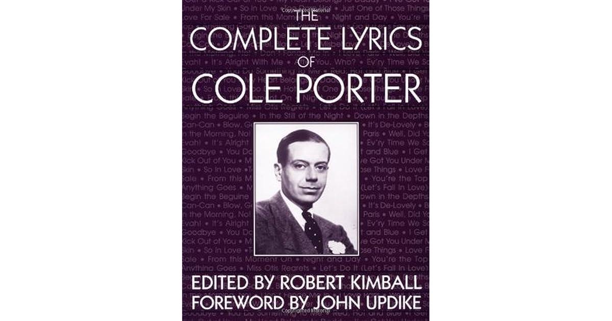Lyric cole porter lyrics : The Complete Lyrics of Cole Porter by Cole Porter