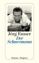 Der Schneemann by Jörg Fauser