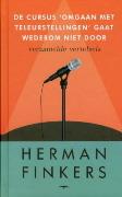 De cursus 'Omgaan met teleurstellingen' gaat wederom niet door by Herman Finkers