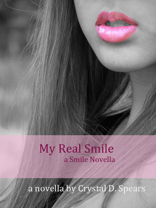 My Real Smile by Crystal Spears