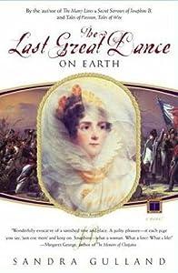 The Last Great Dance on Earth (Josephine Bonaparte, #3)