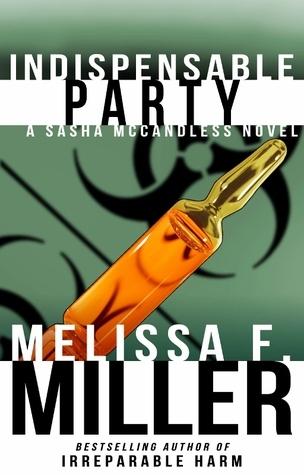 Melissa F. Miller - Sasha McCandless 4 - Indispensable Party