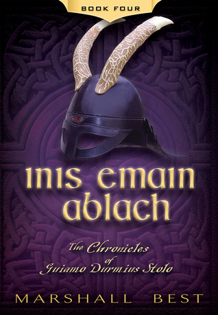 Inis Emain Ablach (The Chronicles of Guiamo Durmius Stolo, #4)