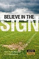 Believe in the Sign: Eine Fußballjugend in Nordengland